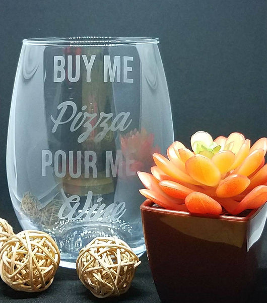 Buy Me Pizza Pour Me Wine