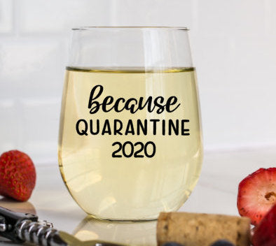 Because Quarantine 2020