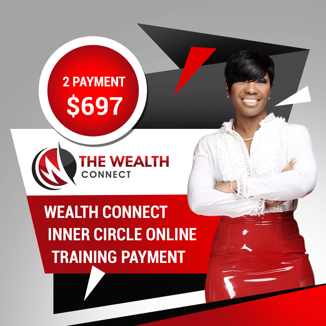 The Wealth Connect Inner Circle - Full Payment Option $997 (Old Price)
