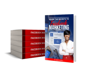 LEARN THE SECRETS TO FACEBOOK MARKETING - E-BOOK VERSION