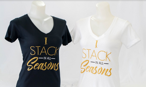 """I Stack in all seasons"" T-shirt"