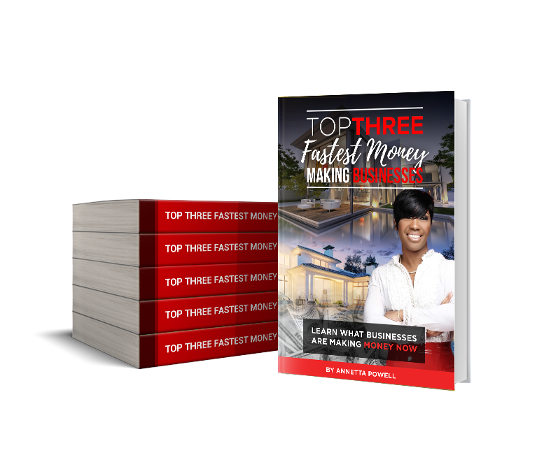 LEARN THE TOP THREE FASTEST MONEY MAKING BUSINESSES - E-BOOK VERSION