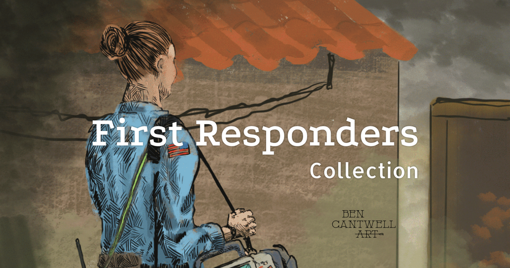 First responder art collection by Ben Cantwell