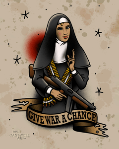 Give War a Chance Nun