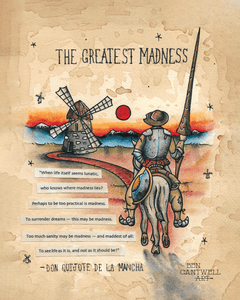 Don Quixote, The Greatest Madness (With Quote)
