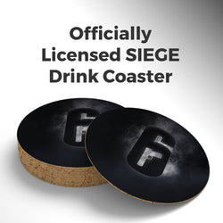 SIEGE Drink Coaster