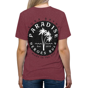 Paradise Heroes Rule - Cora Rayne Collection - Unisex Triblend Tee