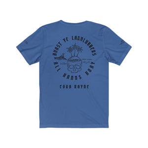 Avast Ye Landlubbers - Unisex Jersey Tee -->100% of Profit Goes To Fallen First Responders Families