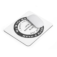 Better Laughing Than Crying Collection - Mousepad (Worn Vintage Look)