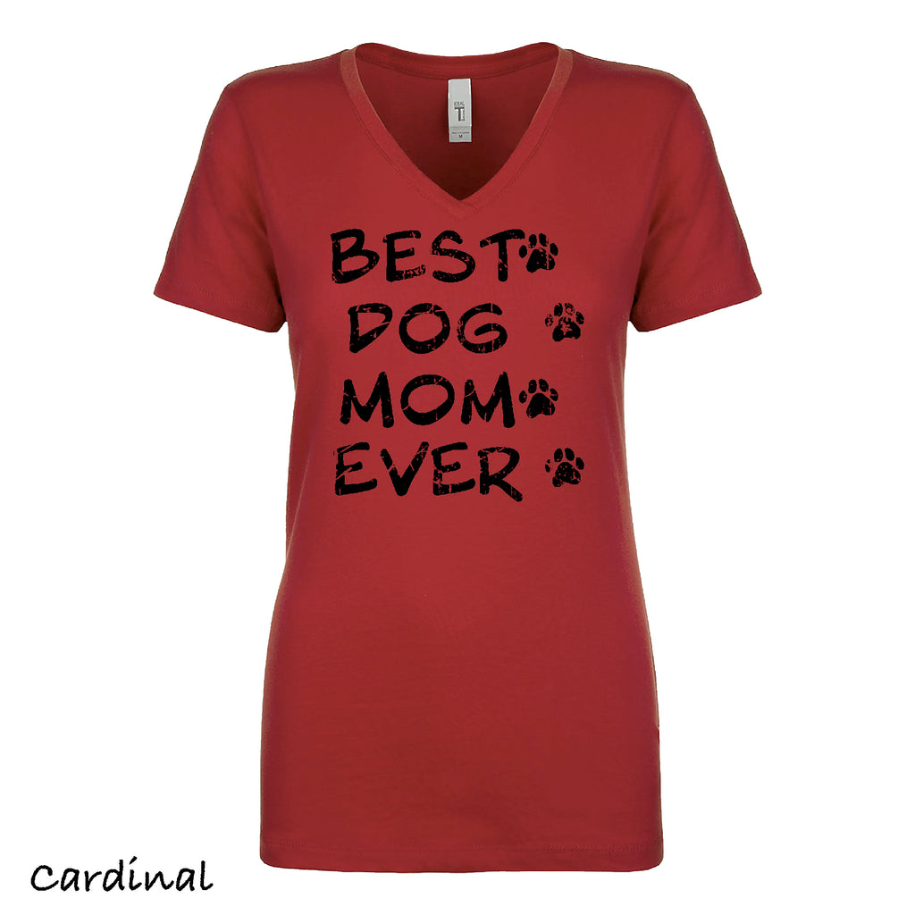 Best Dog Mom Ever V t shirt T-Shirt Funny Parody Tee Shirt Mother's Day Gift Mommy