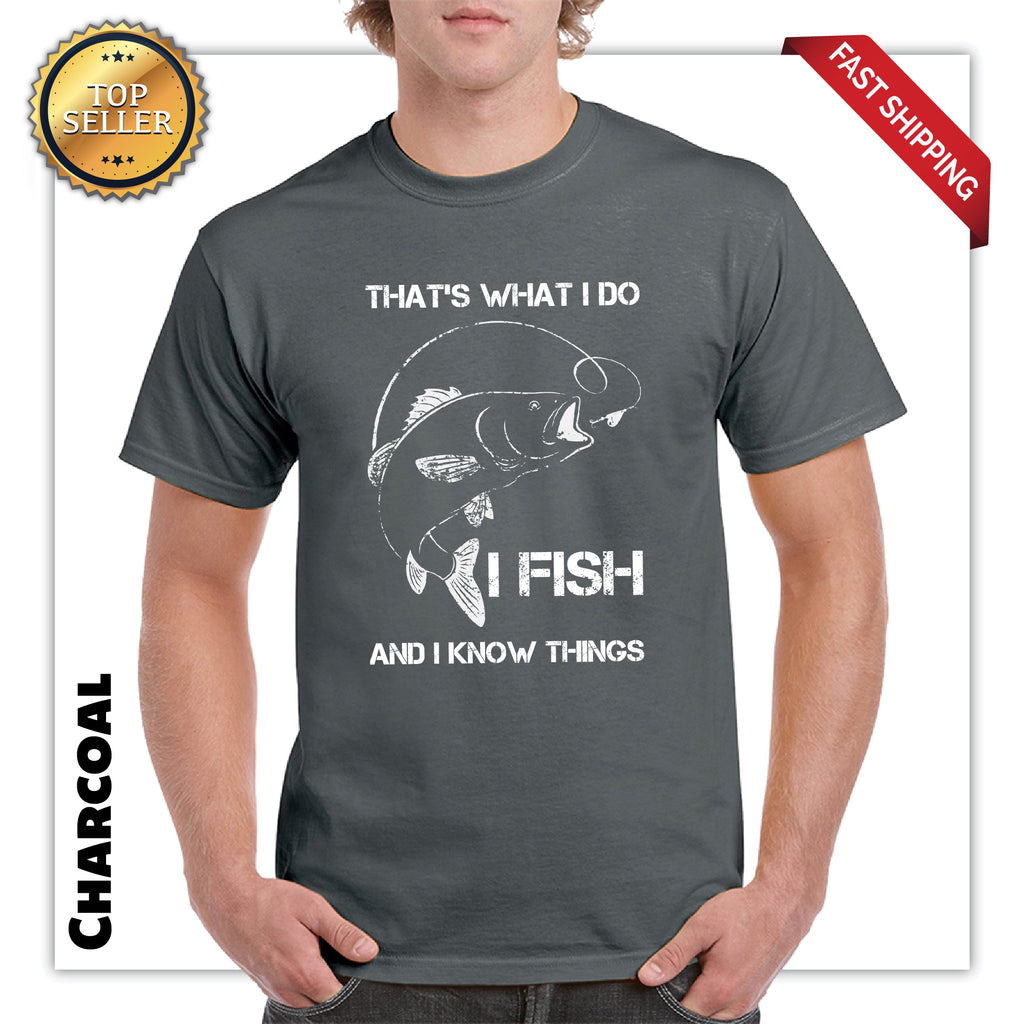 Funny I Fish And I Know Things Mens Graphic T-Shirt
