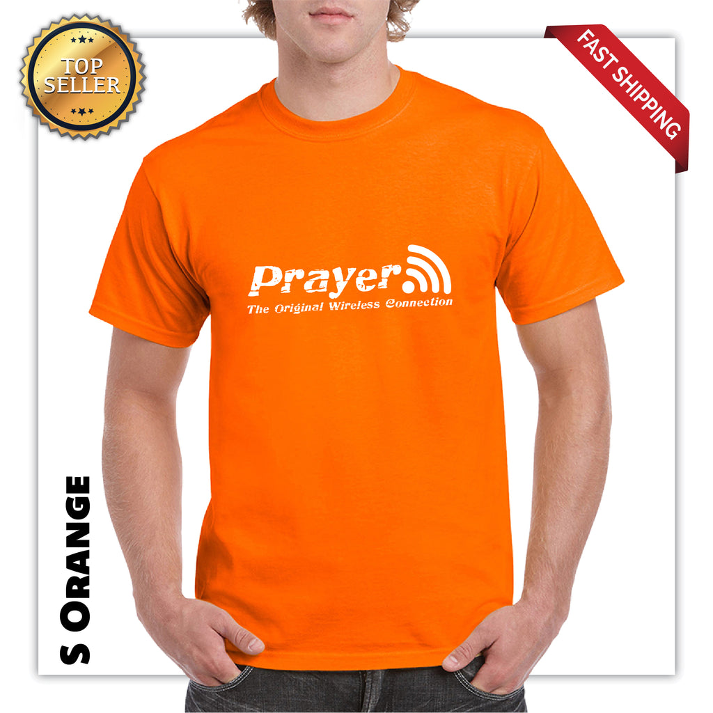 Prayer The Original Wireless Connection Funny T-Shirt