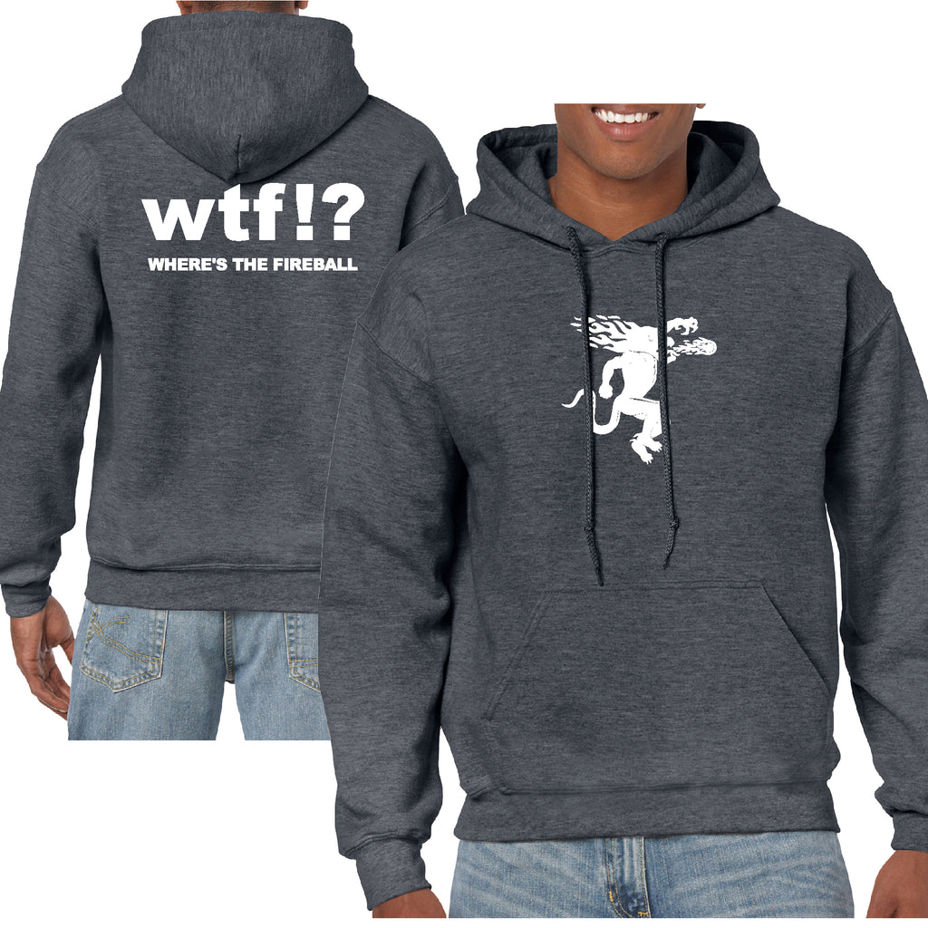 WTF Where's the Fireball Funny Hoodie