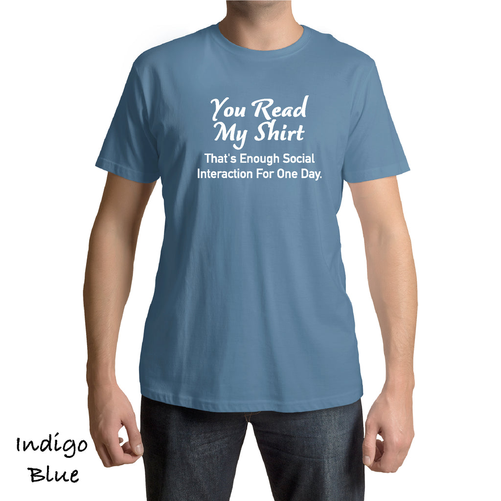 You Read My Shirt Sarcastic Adult Graphic Gift Idea Funny Novelty T shirts (S-3XL)