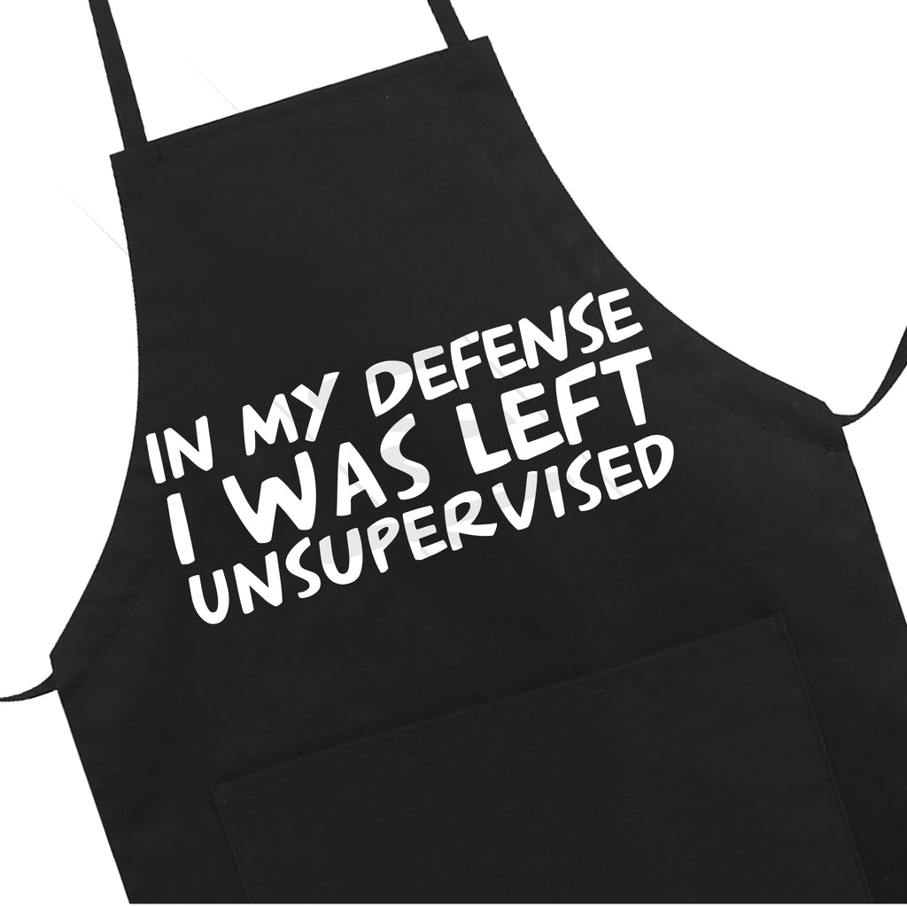 In My Defense I was Left Unsupervised Apron LB5502