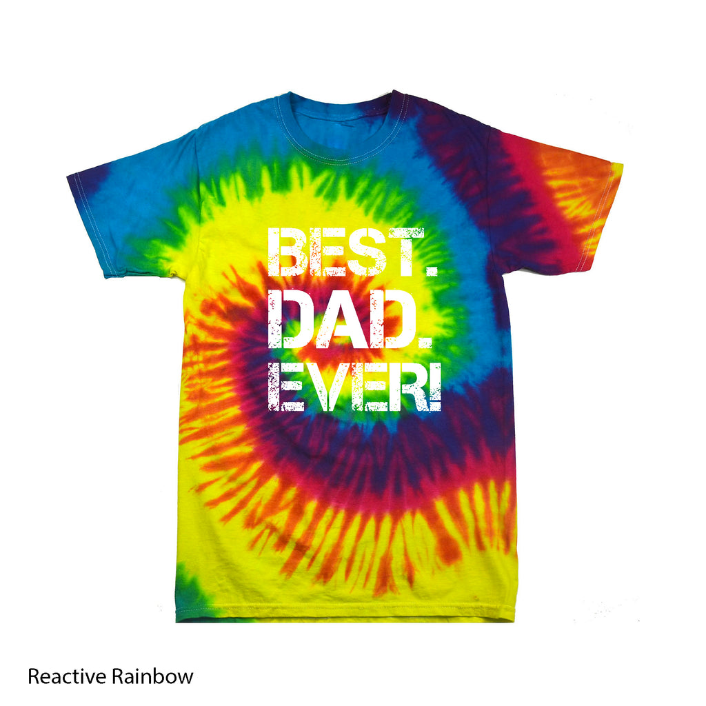 Tie Dye Great Best Dad Ever! Flashy Gift Fathers Day Tee