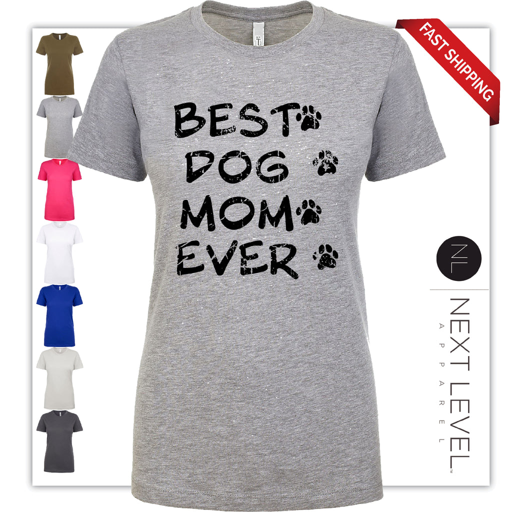 Best Dog MOM EVER dog lover Funny Mother's Day Black Distressed Gift Soft style