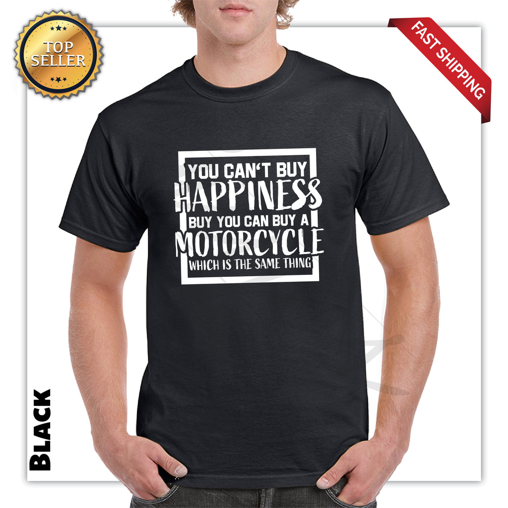 Cant Buy Happiness But Can Buy a Motorcycle Adult Funny T-Shirt - guyos apparel.com