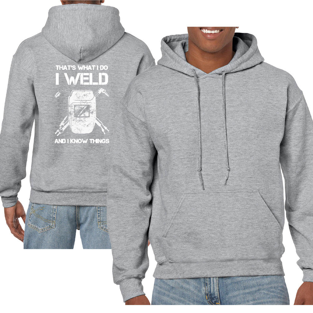I Weld And I Know Things Funny  Back Print Hoodie