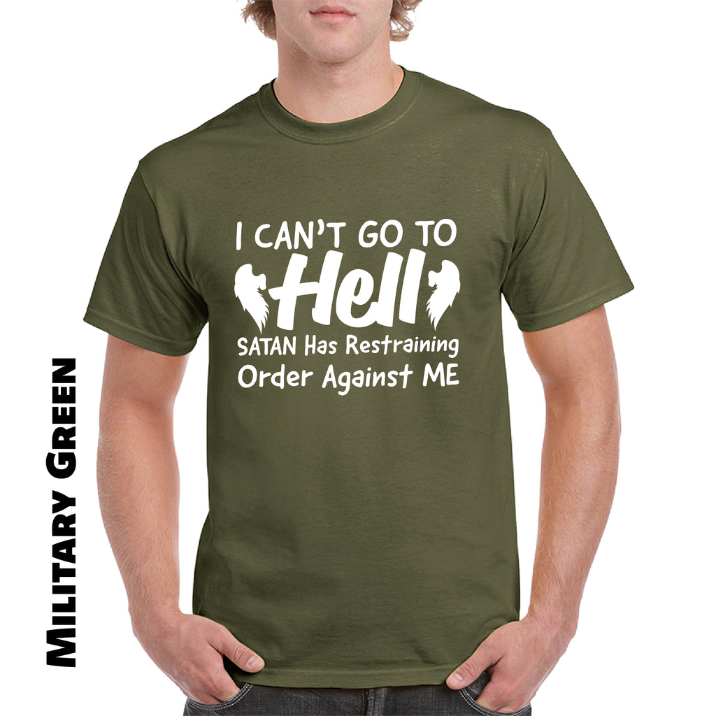 Hell Restraining Order Sarcastic Cool Graphic Gift Idea Adult Humor Funny T Shirt - guyos apparel.com