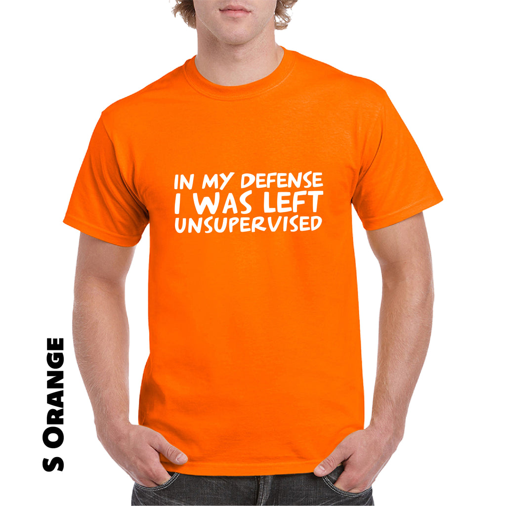 In My Defense I Was Left Unsupervised Adult T-Shirt - Rude Sarcastic Funny Gift - guyos apparel.com