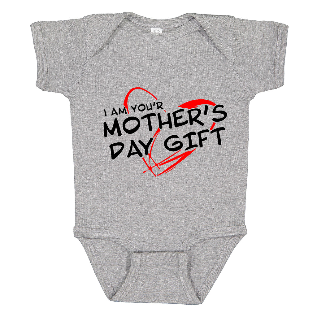 i am your mother's day baby Bodysuit Funny Gift baby Bodysuit