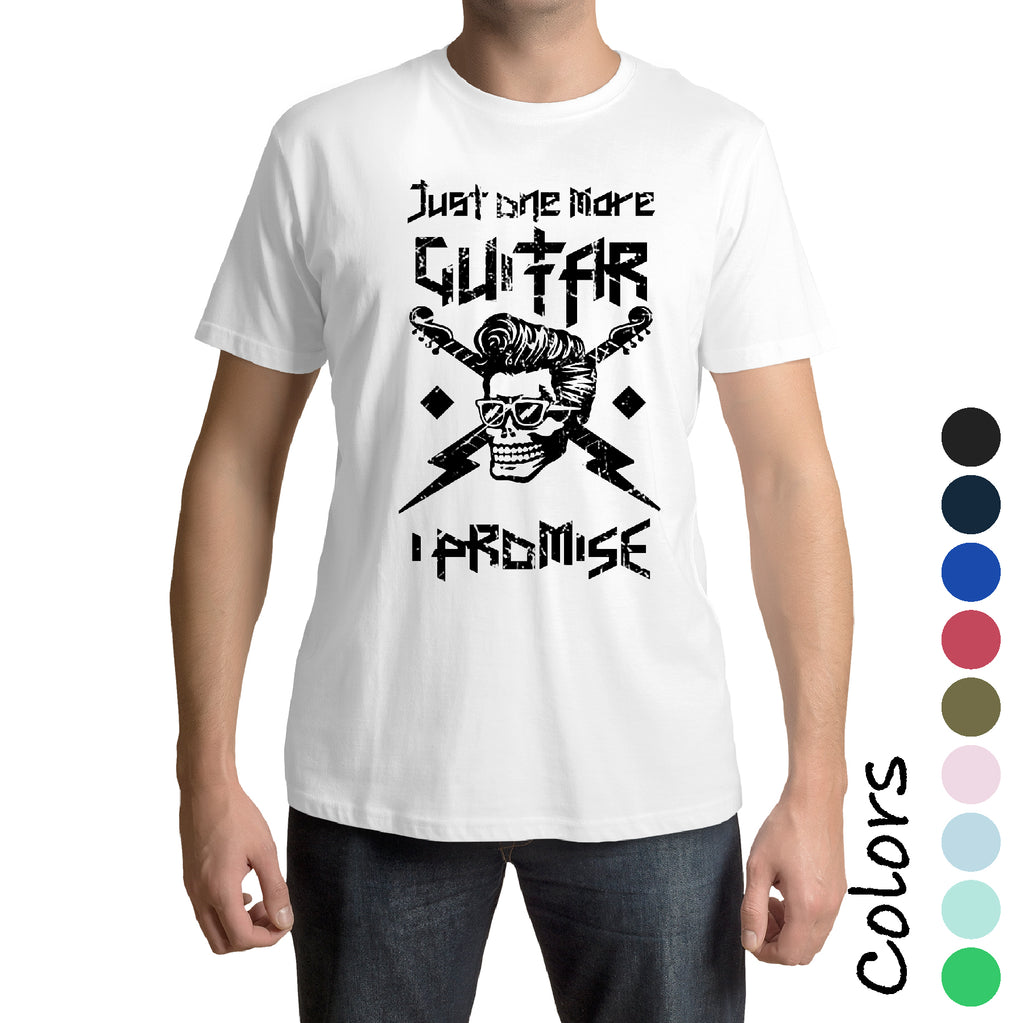 JUST ONE MORE GUITAR Player Adult Graphic Gift Idea Funny Novelty T shirts (S-3XL)