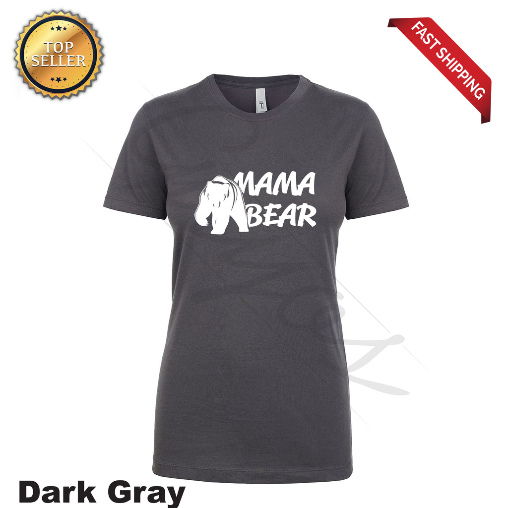 WOMAN'S MAMA Bear Print GIFT  T-Shirt - guyos apparel.com