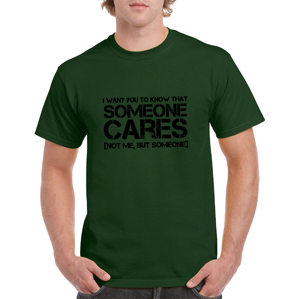 Black SomeOne Cares, Not Me But Someone Funny T-Shirt