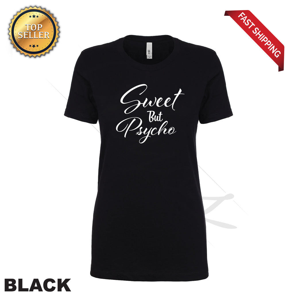 Sweet But Psycho Funny Printed Women's T-Shirt