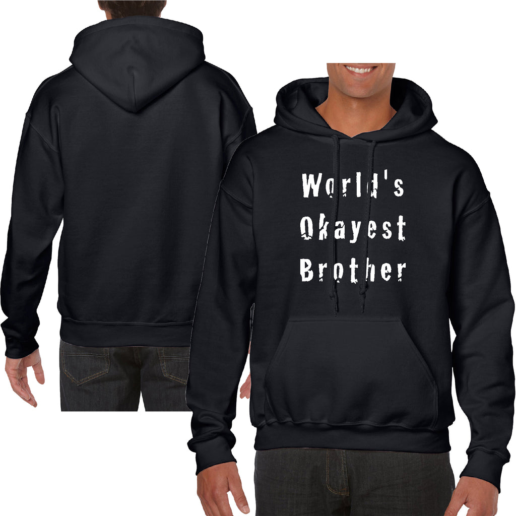 Worlds Okayes Brother Funny Gift Hoodie