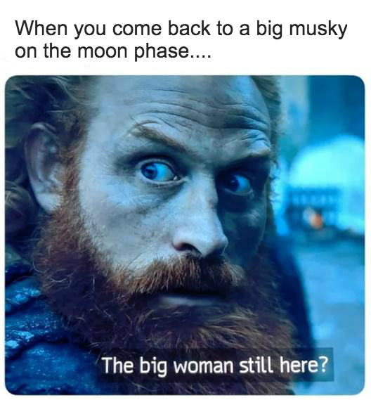 Game of Thrones Musky meme
