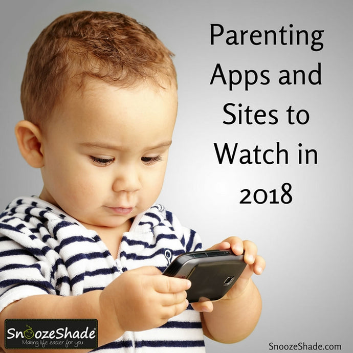Parenting Apps and Sites to Watch in 2018