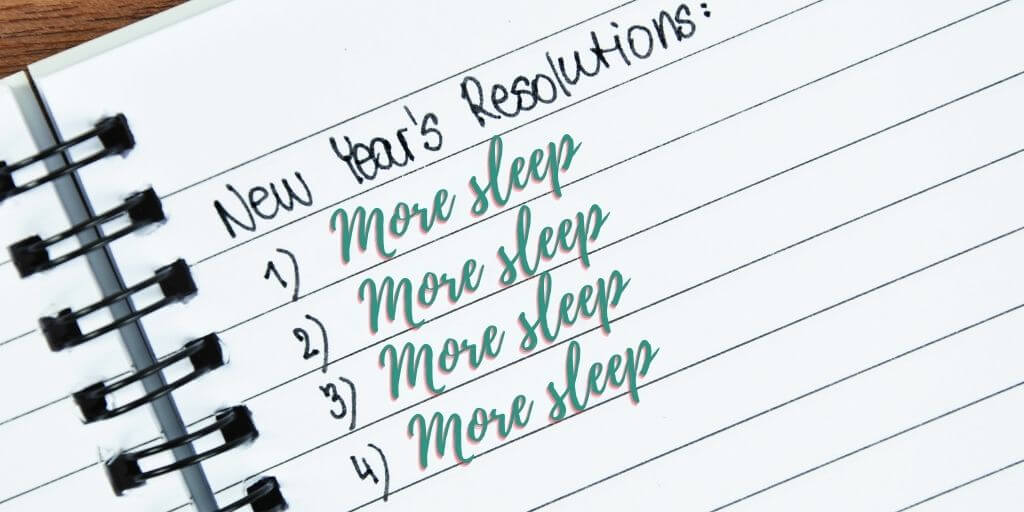 Our New Year's resolution: Get more sleep!