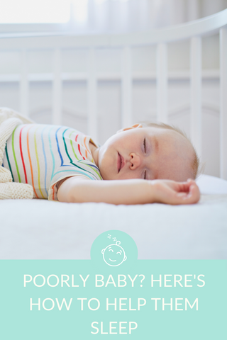 HOW TO HELP A POORLY BABY SLEEP BETTER