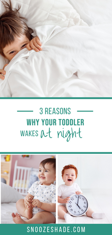 Three Reasons Why Your Toddler Wakes at Night