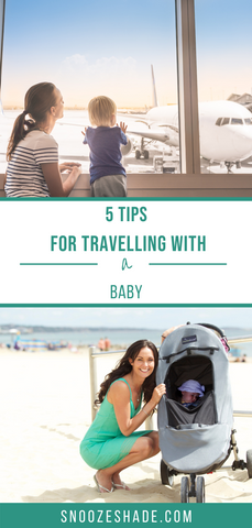 5 tips for travelling with a baby
