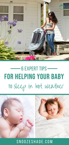Expert advice for helping baby to sleep in hot weather