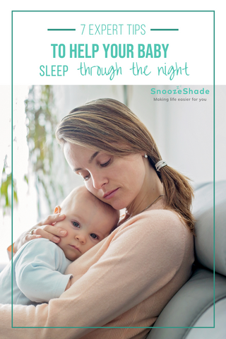 7 expert tips to help your baby sleep through the night