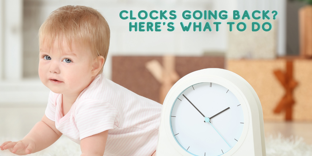Clock change and baby sleep here's what to do