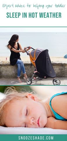 Expert advice for helping your toddler sleep in hot weather