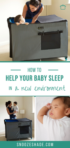 How to help your baby sleep in a new environemnt