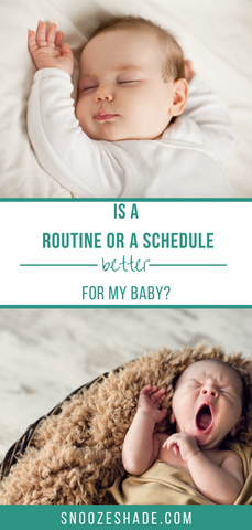 Is a schedule or a routine better for my baby?