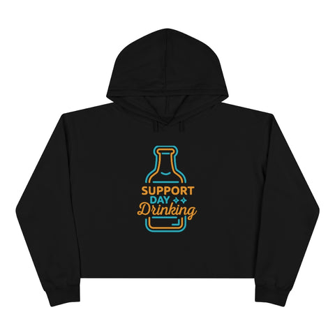 Crop Hoodie - Support Day Drinking (Neon)