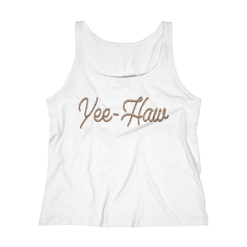 Women's Relaxed Tank Top - Yee Haw