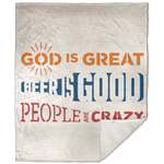 Premium Sherpa Blanket - God Is Great, Beer Is Good, People Are Crazy