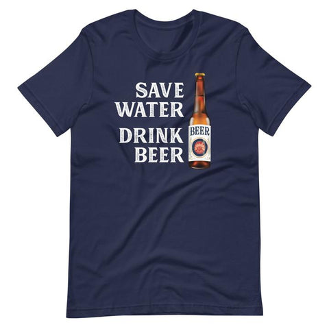 T-Shirt - Save Water Drink Beer