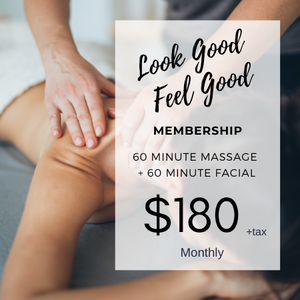 Look Good Feel Good Membership | 60 Min. Massage + 60 Min. Facial