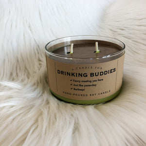 A Candle For-DRINKING BUDDIES