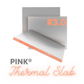 R3.0 PINK® Thermal Slab